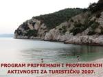 Program provedbenih i pripremnih aktivnosti za turističku 2007.