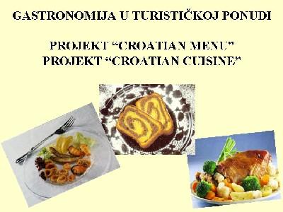 Gastronomija u turističkoj ponudi (PowerPoint)